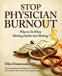 stop-physician-burnout-book-dike-drummond-the-happy-md
