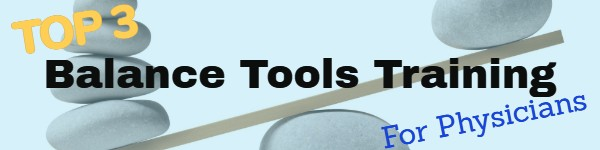 physician-life-balance-tools-training