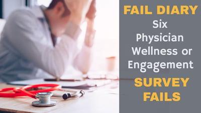 physician-burnout-engagement-survey-fail-diary