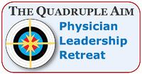 Quadruple-Aim-physician-leadership-retreat