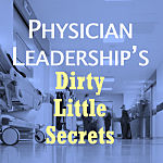 Physician-leadership-dirty-little-secrets-burnout-square_opt-150W.jpg
