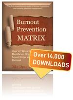 stop-physician-burnout-matrix-report-dike-drummond-14000-downloads
