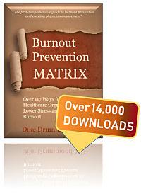 stop-physician-burnout-matrix-report-dike-drummond-14000-downloads_opt200W